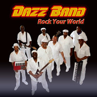 Dazz Band - Rock Your World
