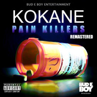 Kokane - Kokane Pain Killers Remastered (Explicit)