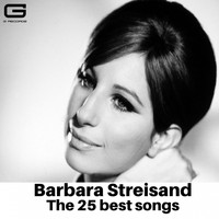 Barbra Streisand - The 25 Best Songs