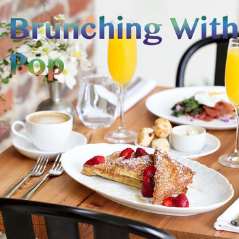 Various Artists - Brunching With Pop