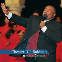 Chester D.T. Baldwin - Sing It on Sunday Morning 1