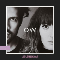 Oh Wonder - High On Humans (Abbey Road Piano Sessions)