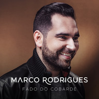 Marco Rodrigues - Fado Do Cobarde