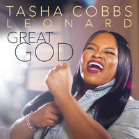 Tasha Cobbs Leonard - Great God (Radio Edit)
