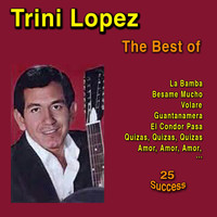 Trini Lopez - The Best of Triny Lopez (25 Success)
