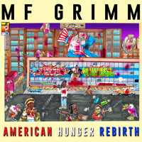 MF Grimm - American Hunger: Rebirth (Explicit)