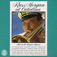 Russ Morgan - Russ Morgan at Catalina