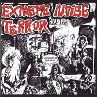 Extreme Noise Terror - A Holocaust In Your Head (Explicit)