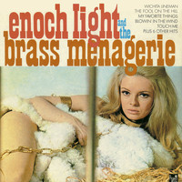Enoch Light - Enoch Light and the Brass Menagerie Vol. 1
