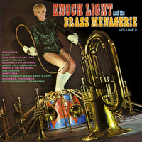 Enoch Light - Enoch Light and the Brass Menagerie Vol. 2