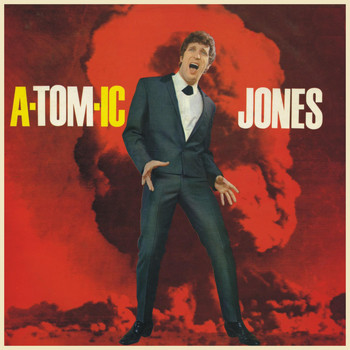 Tom Jones - a-TOM-ic Jones