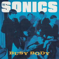 The Sonics - Busy Body