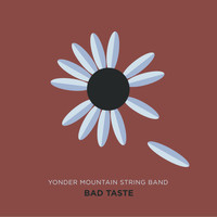 Yonder Mountain String Band - Bad Taste