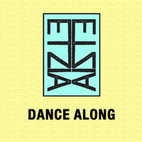 Etzia - Dance Along