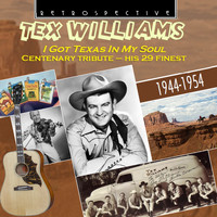 Tex Williams - Tex Williams: I Got Texas in My Soul