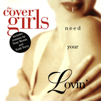 The Cover Girls - I Need Your Lovin'
