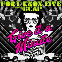Fort Knox Five - Give It a Minute