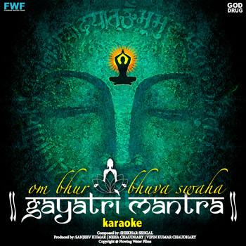 Gayatri Mantra Om Bhur Bhuvah Svah (Karaoke)