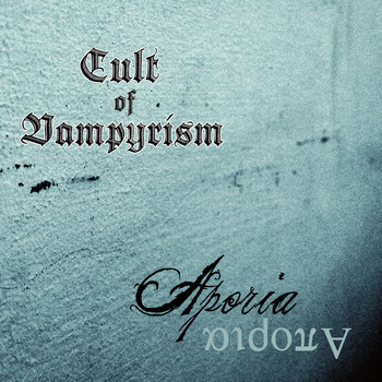 Cult of Vampyrism - Aporia