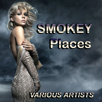 Various Artists - Smokey Places