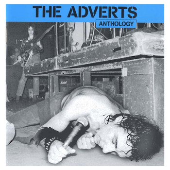 The Adverts - Anthology