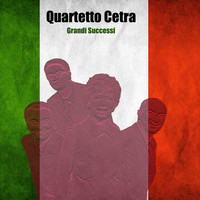 Quartetto Cetra - Grandi Successi