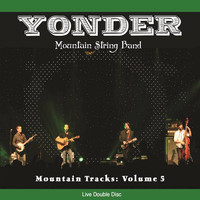 Yonder Mountain String Band - Mountain Tracks, Vol. 5
