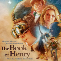 Michael Giacchino - The Book of Henry (Original Motion Picture Soundtrack)