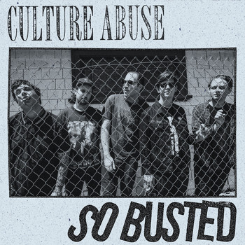 Culture Abuse - So Busted
