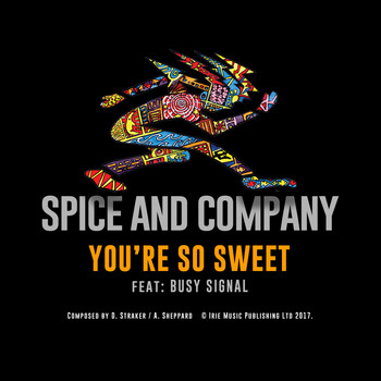 Spice And Company - So Sweet (Remix)