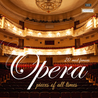 Various Artists - 20 Most Famous Opera Pieces of All Times