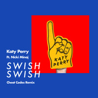 Katy Perry - Swish Swish (Cheat Codes Remix)
