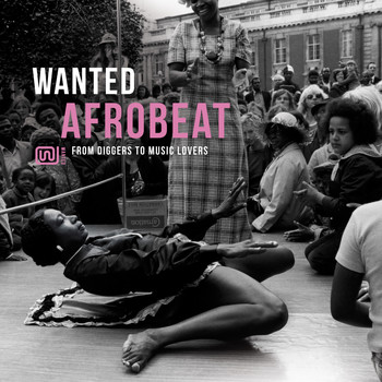 Various Artists / - Wanted Afrobeat: From Diggers to Music Lovers