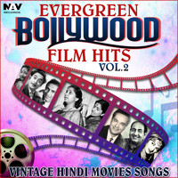 Shamshad Begum - Evergreen Bollywood Film Hits & Vintage Hindi Movies Songs, Vol. 2