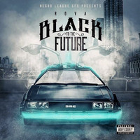 Rova - Black to the Future