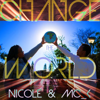 Nicole - Change the World