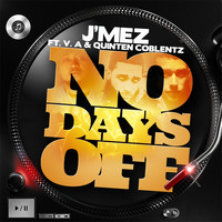V.A - No Days Off (feat. V.A & Quinten Coblentz)