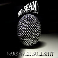 MC Shan - Bars over Bullshit