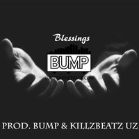 Bump - Blessings
