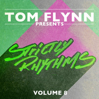 Tom Flynn - Tom Flynn Presents Strictly Rhythms, Vol. 8 (DJ Edition; Unmixed)