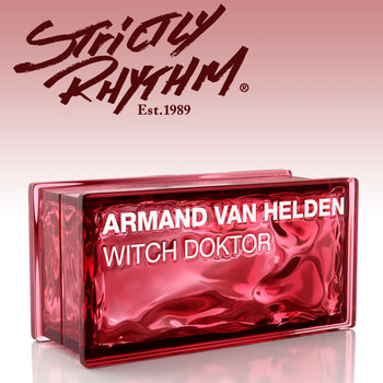 Armand Van Helden - Witch Doktor (Eddie Thoneick Remix)