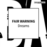 Fair Warning - Dreams