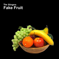 The Slingers / - Fake Fruit