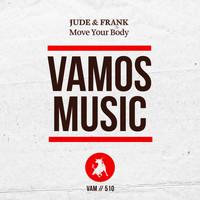 Jude & Frank - Move Your Body