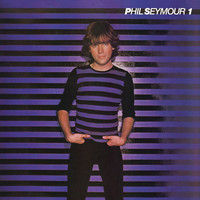 Phil Seymour - Archive Series, Vol. 1