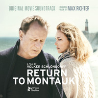 Max Richter - Return to Montauk (Original Motion Picture Soundtrack)