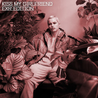 Etta Bond & Chris Loco - Kiss My Girlfriend (ExR Edition) (Explicit)