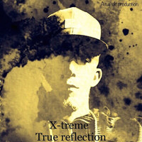 X-Treme - True Reflection
