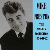 Mike Preston - The Singles Colection 1958-1962