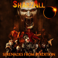Sharzall - Serenades From Perdition (Explicit)